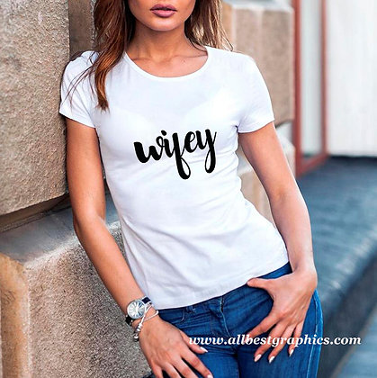 Wifey | Best T-Shirt Quotes Cut files in Eps Dxf Svg