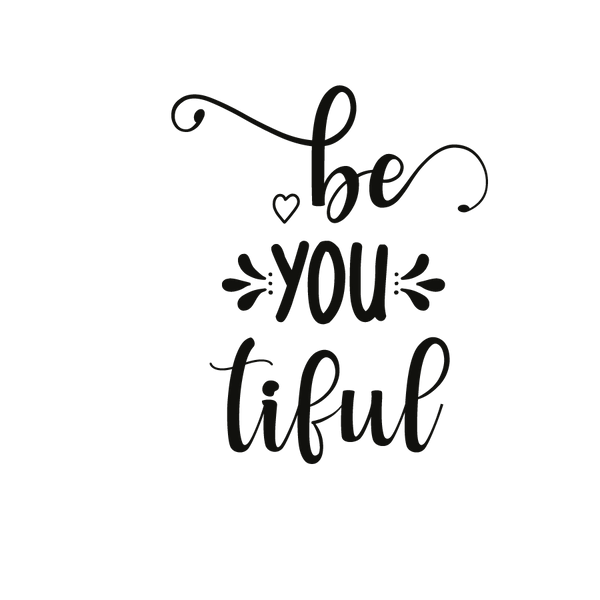 Be you tiful   Free Printable Slay & Silly Quotes T- Shirt Design in Png