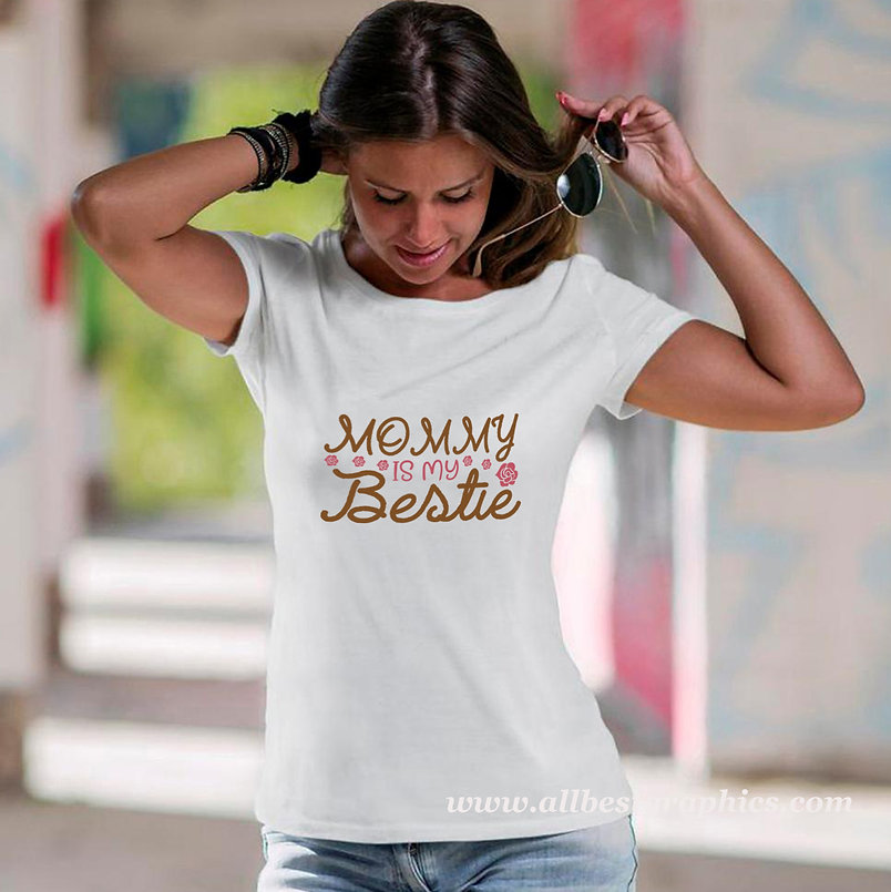 Mommy Is My Bestie | Cool Mom Quotes & Signs Cut files in Dxf Eps Svg