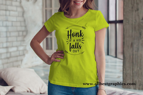 Honk if a kid falls out  | Funny Saying  Quotes Svg - T Shirt design