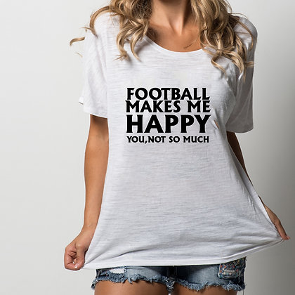 Football makes me happy | Iron on Transfer Funny T-shirt Quotes in Eps Svg Png D