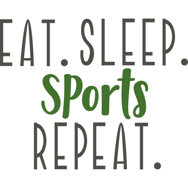 Eat Sleep Sports Repeat | Free download Iron on Transfer Cool Quotes T- Shirt Design in Png