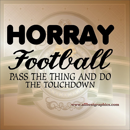 Horray football | Funny QuotesCut files inEps Svg Dxf Png Pdf