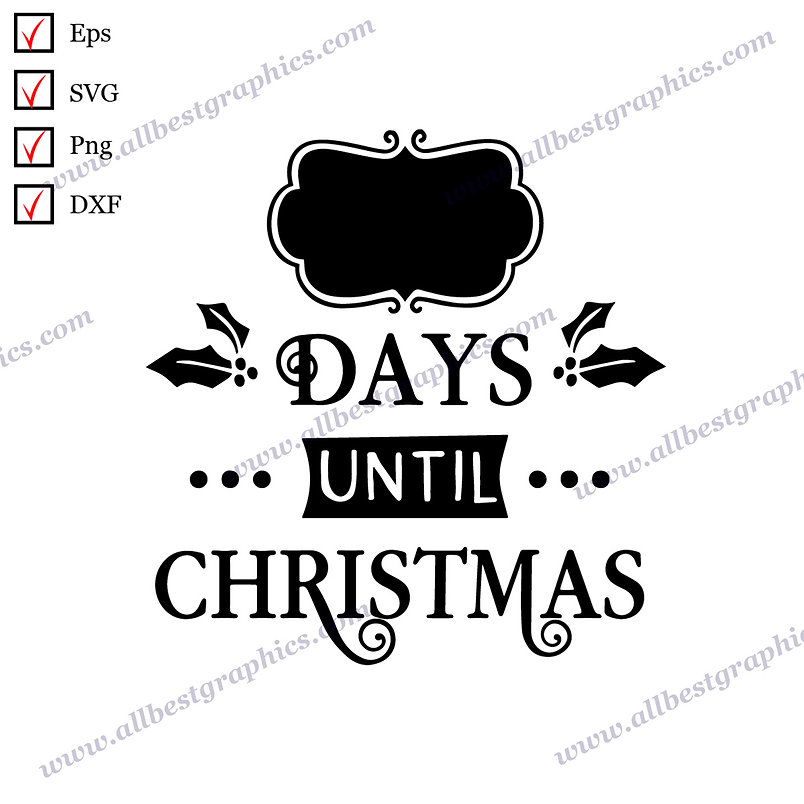 Days Until Christmas | Cool Sayings Christmas Template Hand-Lettering Cut files