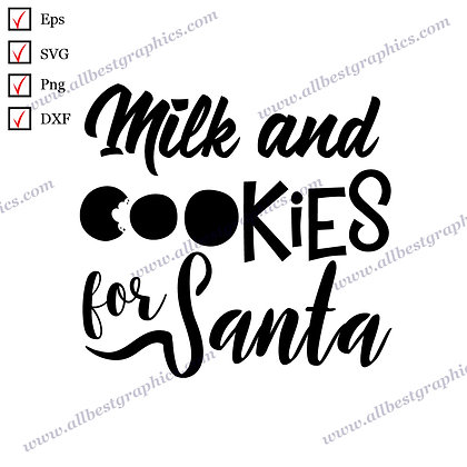 Milk and Cookies | Funny Sayings Vector Clip Art Christmas Decor SVG Dxf Png Eps