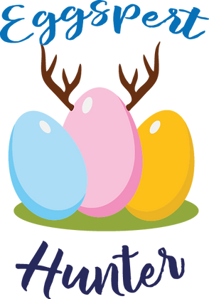 Eggspert Hunter | Happy Easter and Bunny Quotes & SignsCut files inSvg Eps Dxf