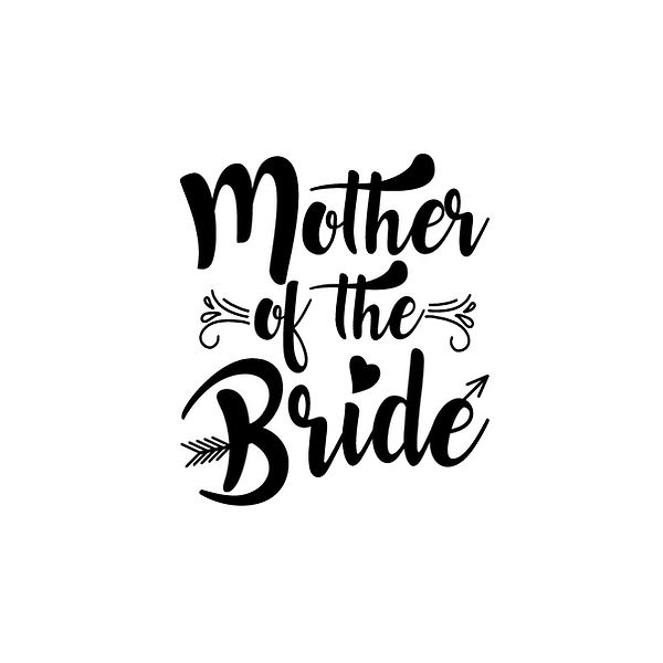 Mother of the bride design Png | Free Printable Sassy Quotes T- Shirt Design in Png