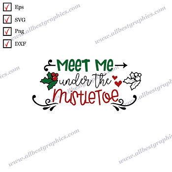 Meet me under the mistletoe | Funny Sayings Vector Clipart Christmas Template