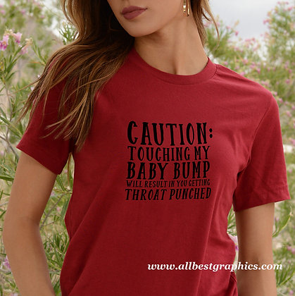 Caution touching my baby bump | Best T-Shirt Quotes Cut files in Svg Dxf Eps