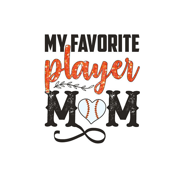 My favorite player mom Png   Free download Iron on Transfer Cool Quotes T- Shirt Design in Png