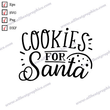 Cookies for  Santa | Cool Quotes Instant Download Christmas Decor Png Dxf SVG