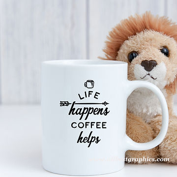 Life happens coffee helps | Sarcastic Coffee Quotes for Cricut and Silhouette