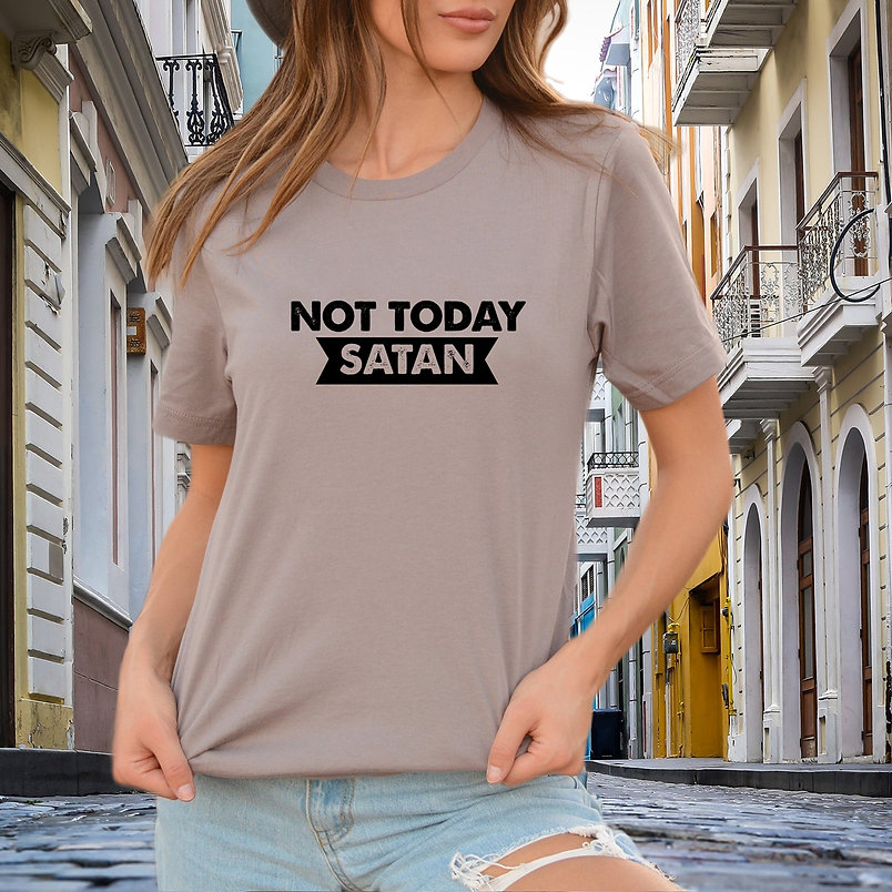 Not today satan SVG   Iron on Transfer Funny T-shirt Quotes for Cricut & Silhoue