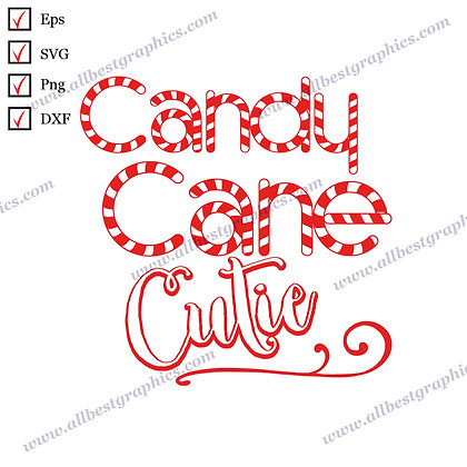 Candy Cane Cutie   Best Cool Sayings Christmas Template Vector Clip Art Cut file