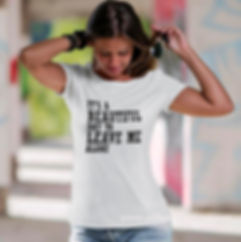 It's a beautiful day to leave me   Funny T-Shirt QuotesCut files inSvg Eps Dxf
