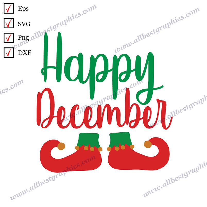 Happy December | Funny Sayings Christmas Design Instant Download Cut files