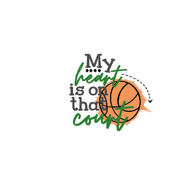 My heart is on the court bb Png   Free Printable Sarcastic Quotes T- Shirt Design in Png