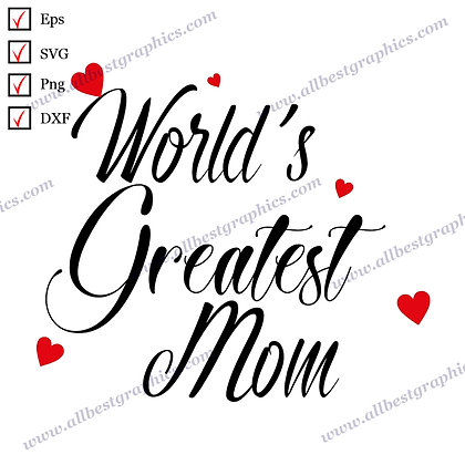 World's Greatest Mom   Cool and Funny Quotes Vector Clipart T-shirt Decor Cut fi