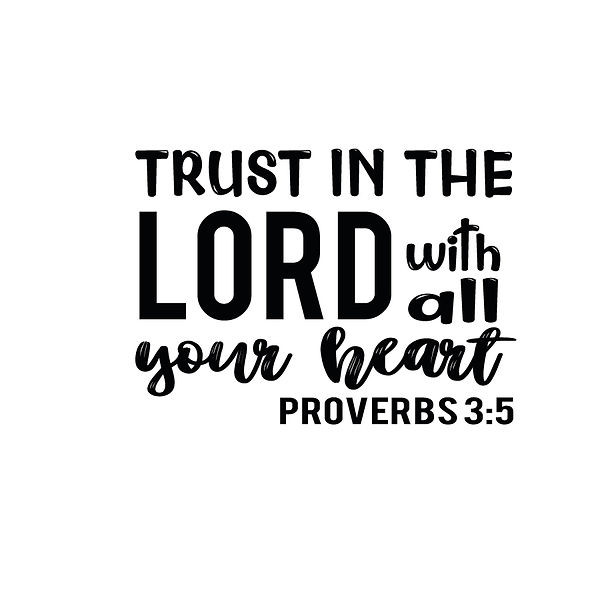 Trust in the lord with all | Free download Iron on Transfer Cool Quotes T- Shirt Design in Png