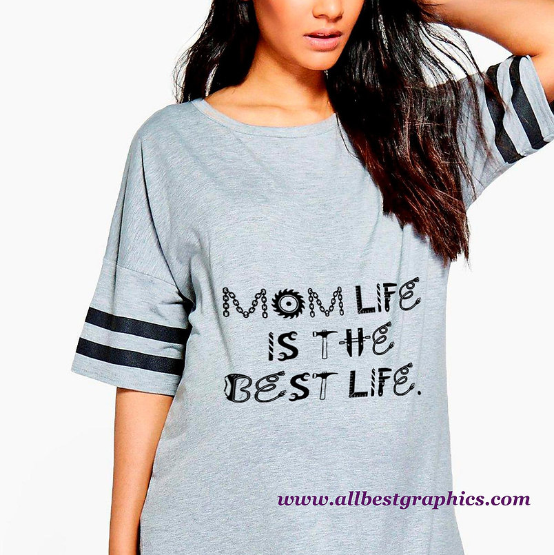 Mom Life Is The Best Life | Best Mom Quotes & Signs Cut files in Svg Dxf Eps