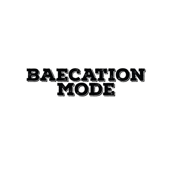 Baecation mode   Free Iron on Transfer Funny Quotes T- Shirt Design in Png