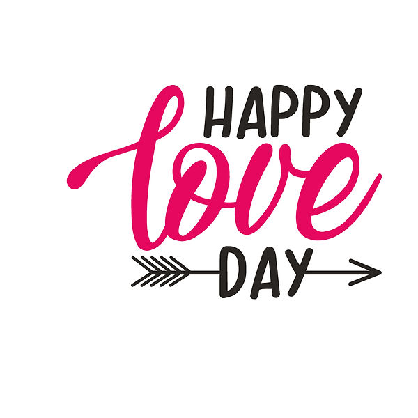 Happy love day  Png | Free Iron on Transfer Slay & Silly Quotes T- Shirt Design in Png