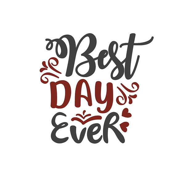 Best day ever | Free Printable Sassy Quotes T- Shirt Design in Png