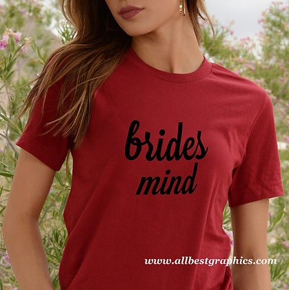 Brides mind | Brainy T-Shirt Quotes Cut files in Dxf Eps Svg