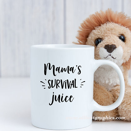 Mama's survival juice | Sassy Coffee Quotes for Cricut and Silhouette Cameo