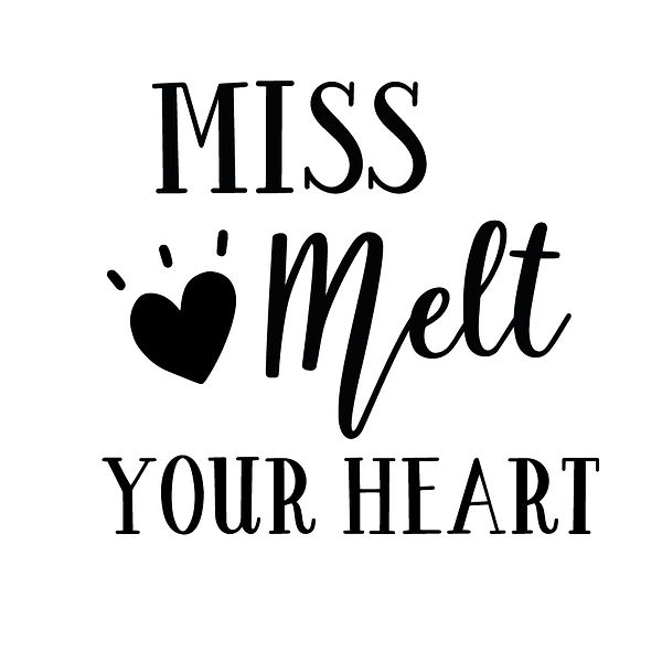 Miss melt your heart Png | Free Iron on Transfer Slay & Silly Quotes T- Shirt Design in Png