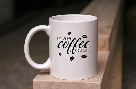 Eat sleep coffee repeat | Hand-lettered funny quotes about coffee | Saying Quote -Eps Svg Dxf