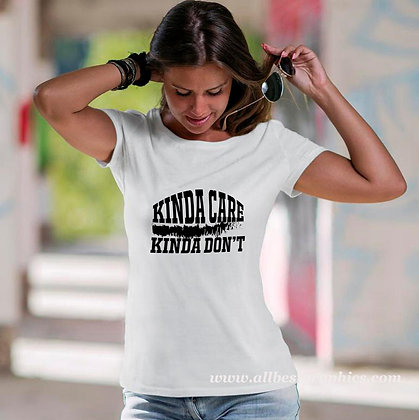 Kinda care kinda don't | Sassy T-Shirt Quotes Cut files in Eps Dxf Svg