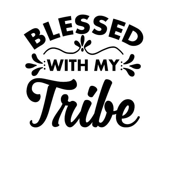 Blessed with my tribe | Free download Iron on Transfer Sassy Quotes T- Shirt Design in Png