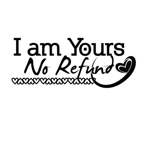 I am no refund Png | Free Printable Sarcastic Quotes T- Shirt Design in Png