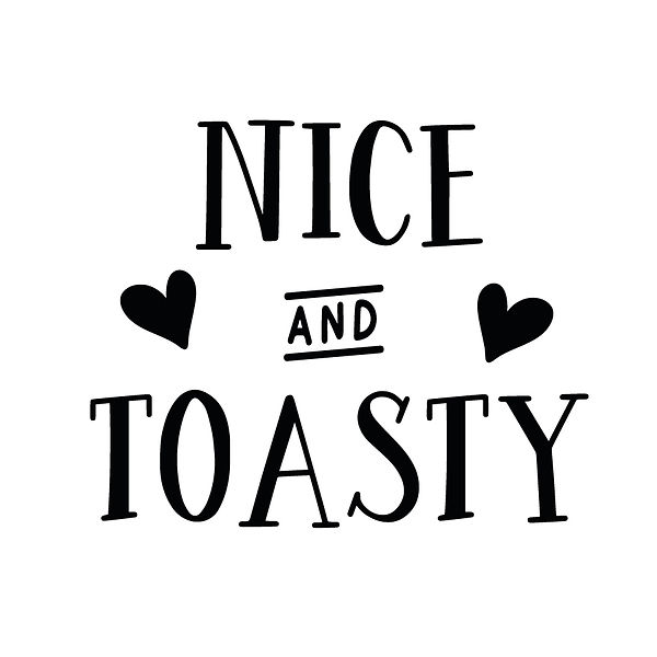 Nice and toasty Png | Free Printable Sarcastic Quotes T- Shirt Design in Png