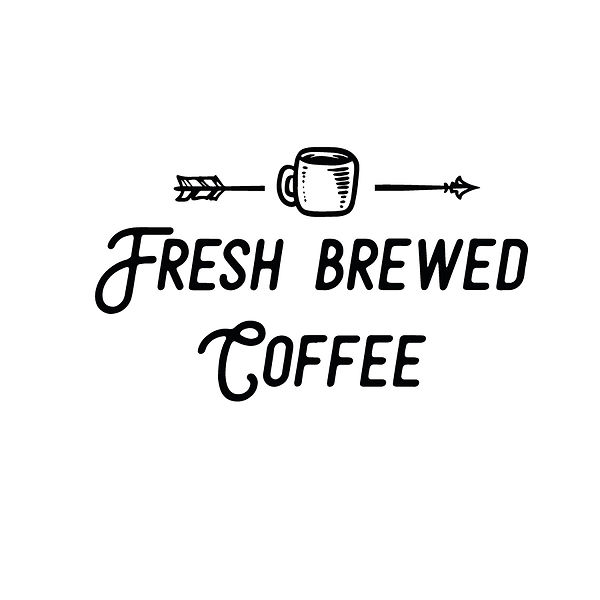 Fresh brewed coffee Png   Free download Printable Funny Quotes T- Shirt Design in Png