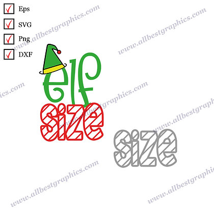 Elf Size   Best Cool Quotes Marry Christmas Design Eps Dxf Png SVG