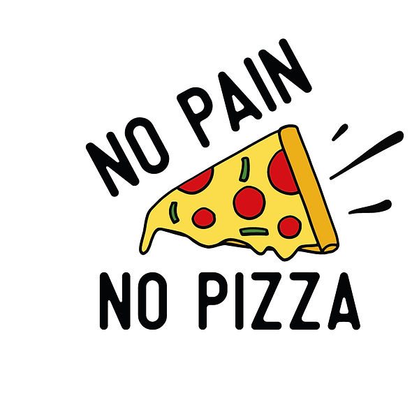 No pain no pizza color Png | Free download Iron on Transfer Sarcastic Quotes T- Shirt Design in Png