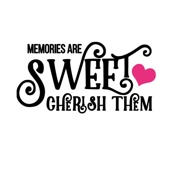 Memories are sweet Png   Free Iron on Transfer Cool Quotes T- Shirt Design in Png