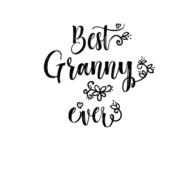 Best granny ever | Free Iron on Transfer Slay & Silly Quotes T- Shirt Design in Png