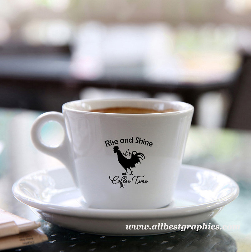 Rise and shine it's coffee time   Cool Coffee QuotesCut files inSvg Eps Dxf