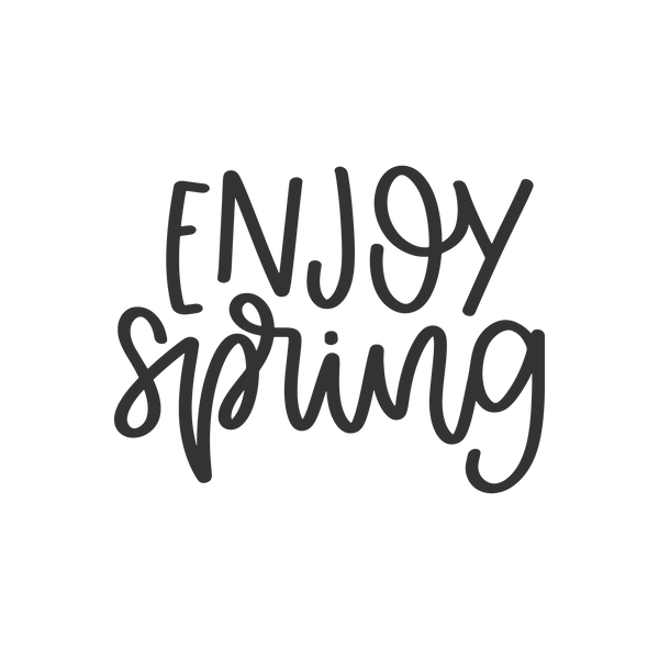 Enjoy_Spring | Free download Printable Cool Quotes T- Shirt Design in Png