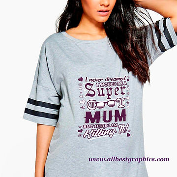 I Would be a Super Cool Mum | Cool T-shirt Quotes & Signs for Silhouette Cameo