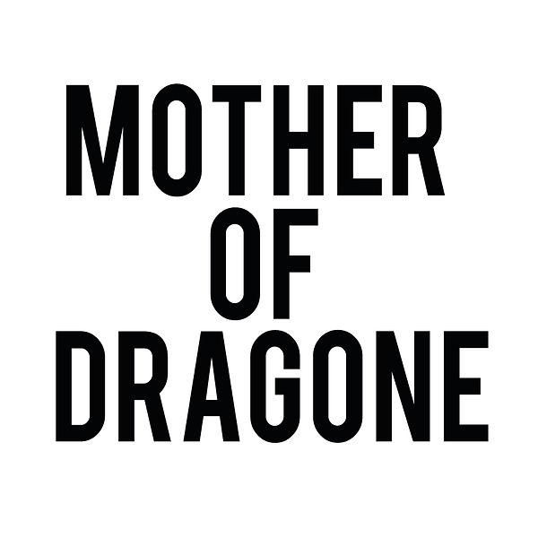 Mother of dragone   Free download Printable Sarcastic Quotes T- Shirt Design in Png