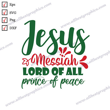 Jesus Messiah Lord | Cool Quotes Hand-Lettering Christmas Decor Cut files