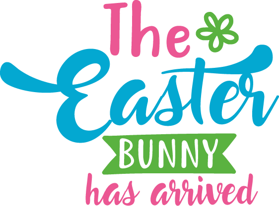 The Easter Bunny Has Arrived | Funny Easter and Bunny Quotes & Signs