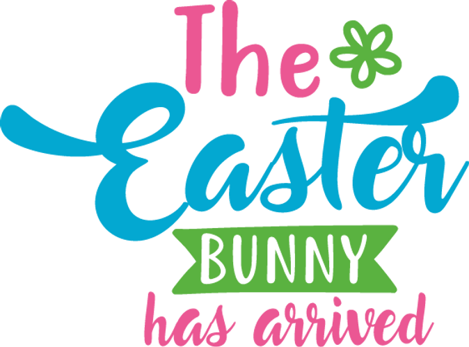 The Easter Bunny Has Arrived   Funny Easter and Bunny Quotes & Signs