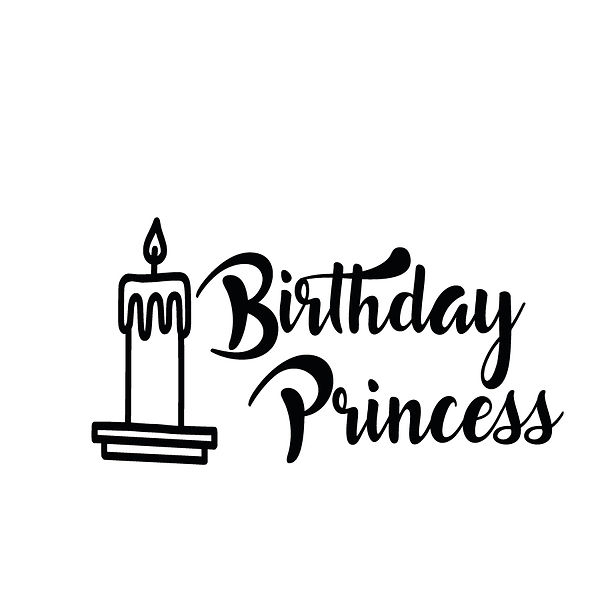 Birthday princess | Free Printable Slay & Silly Quotes T- Shirt Design in Png
