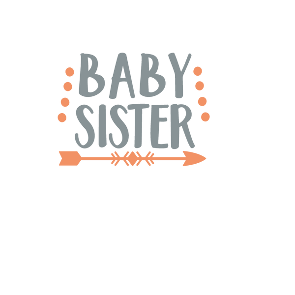 Baby sister arrow | Free Iron on Transfer Funny Quotes T- Shirt Design in Png