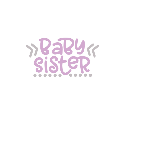 Baby sister dots | Free download Printable Cool Quotes T- Shirt Design in Png